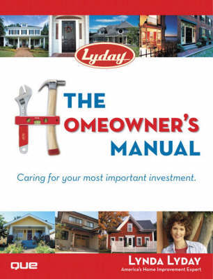 The Homeowner's Manual by Lynda Lyday