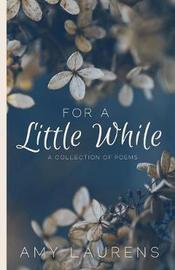 For a Little While by Amy Laurens image