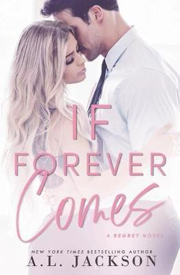 If Forever Comes by A L Jackson image