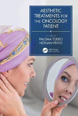 Aesthetic Treatments for the Oncology Patient