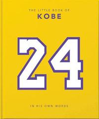 The Little Book of Kobe by Orange Hippo!