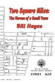 Two Square Miles by BILL HAYES image