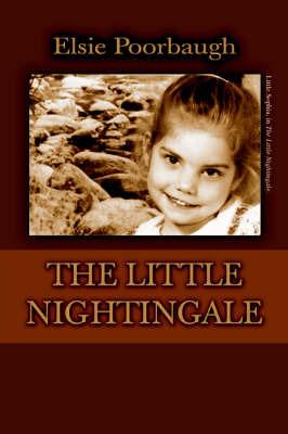 The Little Nightingale by Elsie Poorbaugh