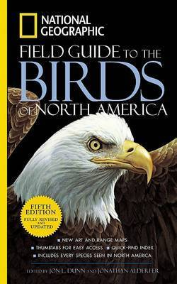 National Geographic Guide to the Birds of North America by Jonathan K. Alderfer