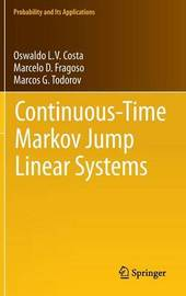 Continuous-Time Markov Jump Linear Systems by O.L.V. Costa