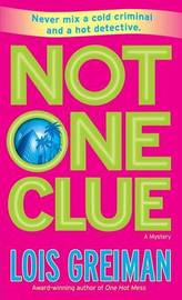 Not One Clue by Lois Greiman image