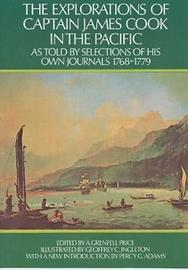 The Explorations of Captain James Cook in the Pacific by James Cook