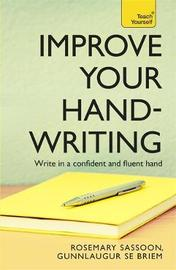 Improve Your Handwriting by Rosemary Sassoon