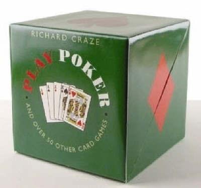 Play Poker by Richard Craze