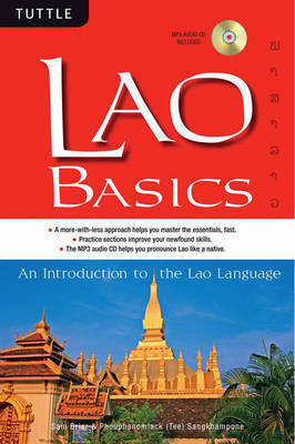 Lao Basics: An Introduction to the Lao Language by Phouphanomlack Tee Sangkhampone