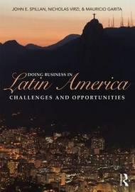 Doing Business In Latin America by John E. Spillan