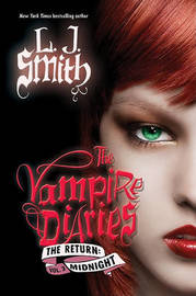 The Vampire Diaries: The Return: Midnight by L.J. Smith