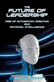The Future of Leadership by Brigette Tasha Hyacinth