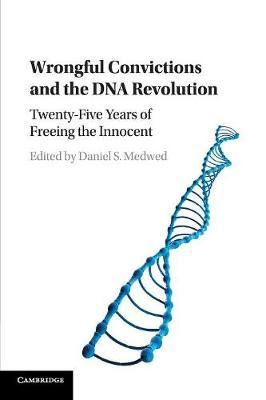 Wrongful Convictions and the DNA Revolution image