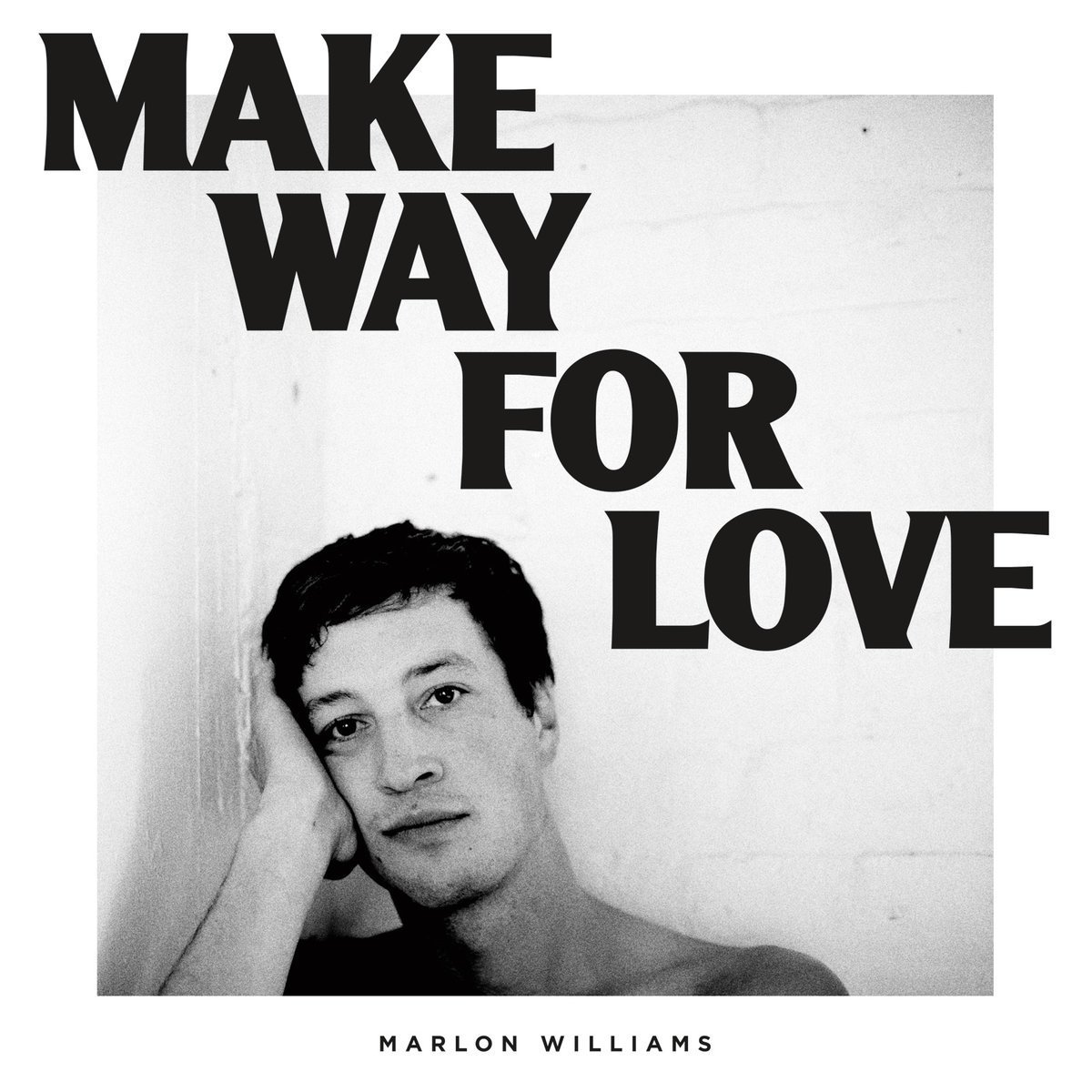 Make Way For Love by Marlon Williams image