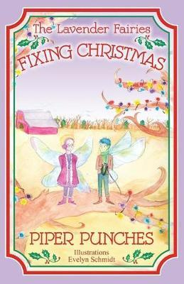 Fixing Christmas by Piper Punches