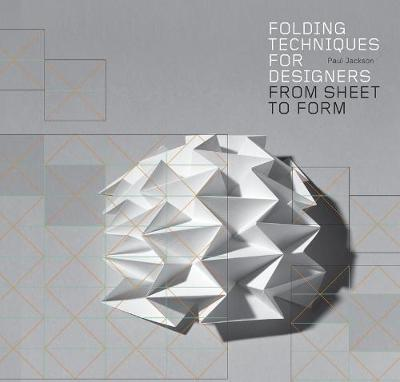 Folding Techniques for Designers by Paul Jackson