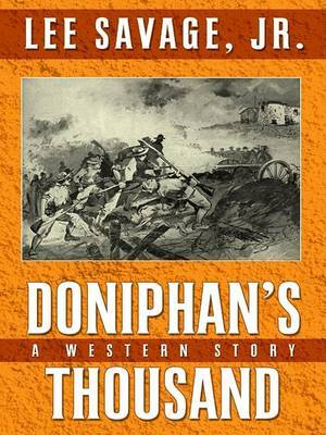 Doniphan's Thousand: A Western Story by Les Savage, Jr. image