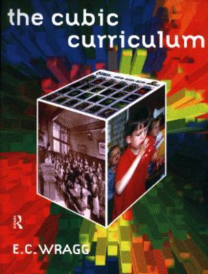 The Cubic Curriculum by Ted Wragg
