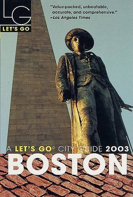 Let's Go Boston 2003 by Let's Go Inc