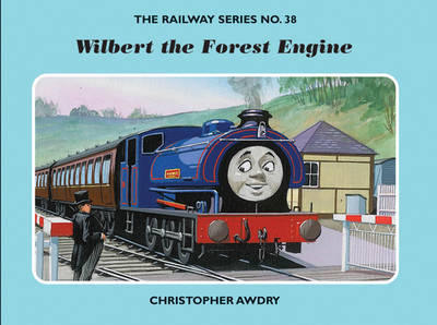 The Railway Series No. 38: Wilbert the Forest Engine by Christopher Awdry image