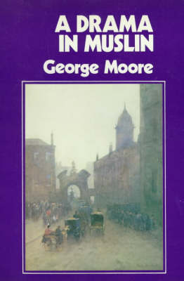 Drama in Muslin by George Moore image