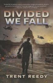 Divided We Fall (Divided We Fall Trilogy, Book 1) by Trent Reedy image