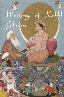 Writings of Kahlil Gibran by Kahlil Gibran image