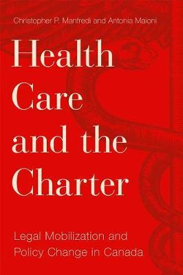 Health Care and the Charter by Christopher P Manfredi image