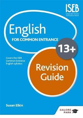 English for Common Entrance at 13+ Revision Guide by Susan Elkin image