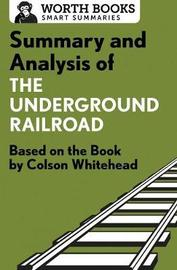Summary and Analysis of the Underground Railroad by Worth Books image