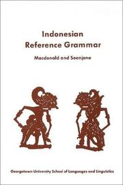 A Student's Reference Grammar of Modern Formal Indonesian by R. Ross MacDonald