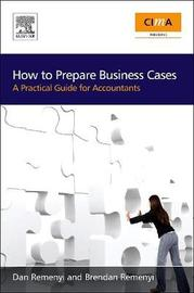 How to Prepare Business Cases by Dan Remenyi