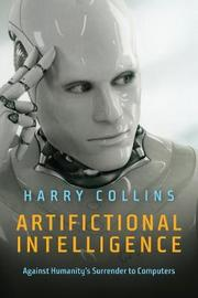 Artifictional Intelligence by Harry Collins