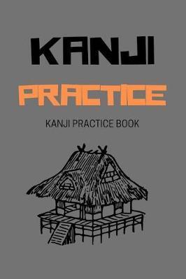 Kanji Practice by Saul Grady