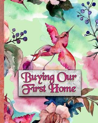Buying Our First Home by Portfolio Publishers