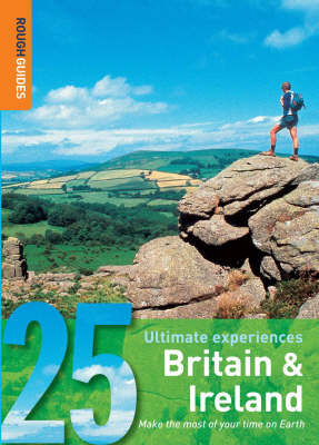 Britain and Ireland: 25 Ultimate Experiences by Rough Guides image