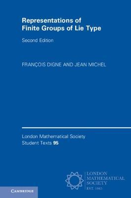 Representations of Finite Groups of Lie Type by Francois Digne