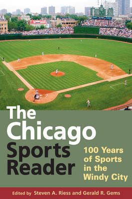 The Chicago Sports Reader: 100 Years of Sports in the Windy City image
