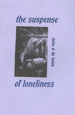 Suspense of Loneliness by Sid Gustafson