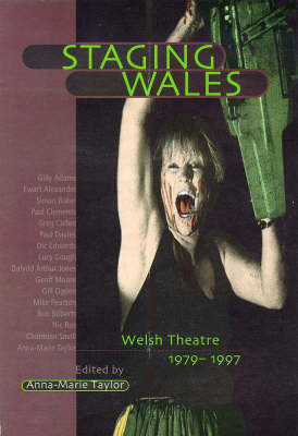 Staging Wales by Anne-Marie Taylor
