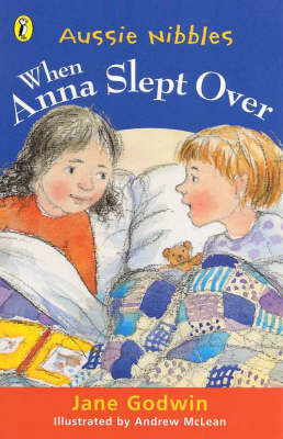 When Anna Slept over by Jane Godwin