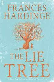 The Lie Tree Special Edition by Frances Hardinge