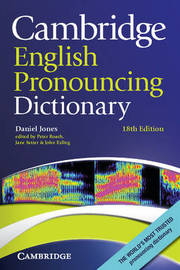 Cambridge English Pronouncing Dictionary by Daniel Jones
