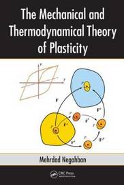 The Mechanical and Thermodynamical Theory of Plasticity by Mehrdad Negahban image