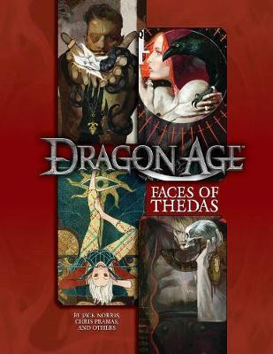 Dragon Age RPG: Faces of Thedas by Lisa Adams