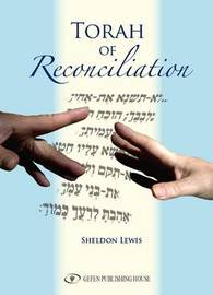 Torah of Reconciliation by Sheldon Lewis