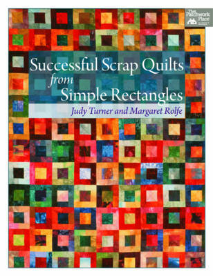 Successful Scrap Quilts from Simple Rectangles by Judy Turner image