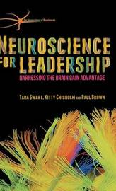 Neuroscience for Leadership by Tara Swart