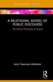 A Relational Model of Public Discourse by Leyla Tavernaro-Haidarian